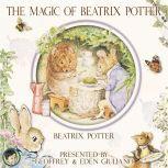 The Magic of Beatrix Potter, Beatrix Potter
