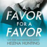 A Favor for a Favor, Helena Hunting