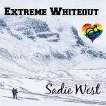 Extreme Whiteout A Short M/M Love Story, Sadie West