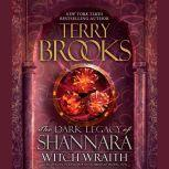 Witch Wraith The Dark Legacy of Shannara, Terry Brooks