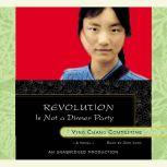 Revolution Is Not a Dinner Party, Ying Chang Compestine