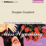 Miss Wyoming, Douglas Coupland