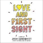 Love and First Sight, Josh Sundquist