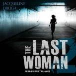 The Last Woman 2, Jacqueline Druga