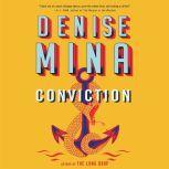Conviction, Denise Mina