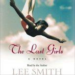 The Last Girls, Lee Smith