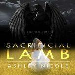 Sacrificial Lamb, Ashley Nicole
