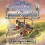 A Perilous Journey of Danger and Mayhem #3: The Final Gambit, Christopher Healy