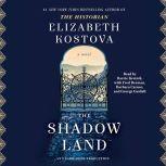 The Shadow Land, Elizabeth Kostova