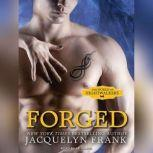Forged The World of Nightwalkers, Jacquelyn Frank