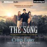 The Song, Chris Fabry