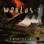 Worlds 2, Eric Flint