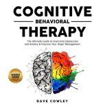 Cognitive Behavioral Therapy, Dave Cowley