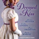 Dressed to Kiss, Megan Frampton