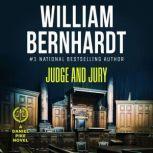 Judge and Jury, William Bernhardt