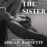 The Sister, Abigail Barnette