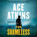 The Shameless, Ace Atkins