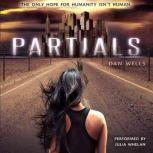 Partials, Dan Wells