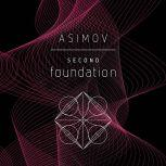 The Second Foundation, Isaac Asimov