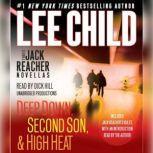 Three Jack Reacher Novellas (with bonus Jack Reacher's Rules) Deep Down, Second Son, High Heat, and Jack Reacher's Rules, Lee Child