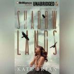 Shadowlands, Kate Brian