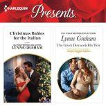 Christmas Babies for the Italian & The Greek Demands His Heir, Lynne Graham