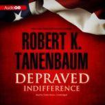 Depraved Indifference, Robert K. Tanenbaum