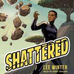 Shattered, Lee Winter