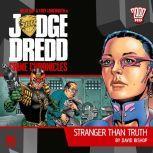 Judge Dredd Crime Chronicles 1.1 Stranger Than Truth, David Bishop
