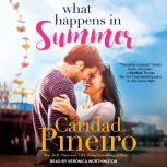 What Happens in Summer, Caridad Pineiro