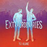 The Extraordinaries, TJ Klune