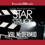 Star Struck, Val McDermid