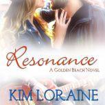 Resonance A Friends to Lovers Rockstar romance, Kim Loraine