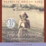 Lily's Crossing, Patricia Reilly Giff