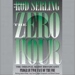 Zero Hour 2 Face of the Foe, Rod Serling