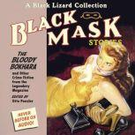 Black Mask 6: The Bloody Bokhara And Other Crime Fiction from the Legendary Magazine, Otto Penzler