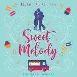 Sweet Melody A Seabrook Romance, Heidi McCahan
