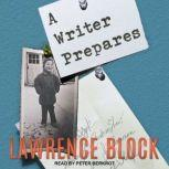 A Writer Prepares, Lawrence Block