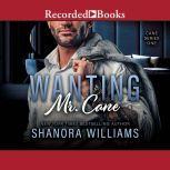 Wanting Mr. Cane, Shanora Williams