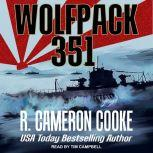 Wolfpack 351, R. Cameron Cooke