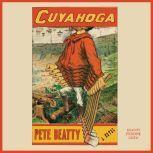 Cuyahoga, Pete Beatty