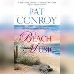Beach Music, Pat Conroy