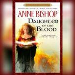 Daughter of the Blood Book 1 of The Black Jewels Trilogy, Anne Bishop