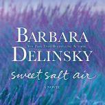 Sweet Salt Air, Barbara Delinsky