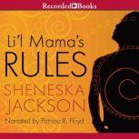 Lil' Mama's Rules, Sheneska Jackson