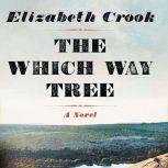 The Which Way Tree, Elizabeth Crook