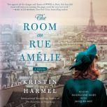 The Room on Rue Amelie, Kristin Harmel
