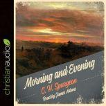 Morning and Evening, C. H. Spurgeon