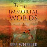The Immortal Words, Jeff Wheeler