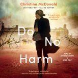 Do No Harm, Christina McDonald
